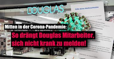 Corona-Krise: Douglas lässt weiter arbeiten, meldet Kurzarbeit an und übt Druck auf Belegschaft aus!