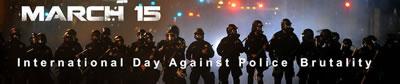 15. März, der internationale Tag gegen Polizeigewalt