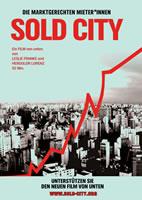 Aufruf zur Unterstützung des Filmprojekts SOLD CITY – DIE MARKTGERECHTEN MIETER*INNEN