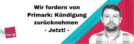 Primark Hannover kündigt den Betriebsratsvorsitzenden und engagierten Gewerkschafter - Hände weg von Ralf! Demo am 16. April 2021 vor dem Arbeitsgericht