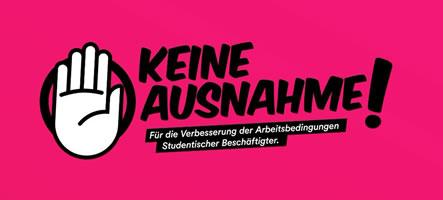 Bundesweite Petition für TVStud: Keine Ausnahme! Für die Verbesserung der Arbeitsbedingungen Studentischer Beschäftigter