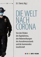 Buch: Die Welt nach Corona. Von den Risiken des Kapitalismus, den Nebenwirkungen des Ausnahmezustands und der kommenden Gesellschaft