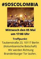 """Demo """"#SOSColombia"""" vor dem kolumbianischen Konsulat am 5.5.2021 ab 17:00 Uhr in der Taubenstraße 23, 10117, Berlín"""