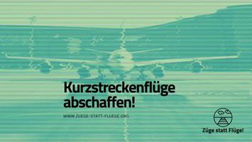 #ZügeStattFlüge: Kampagne gegen Kurzstreckenflüge